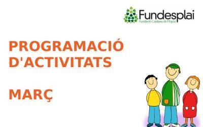 Programació d'activitats març