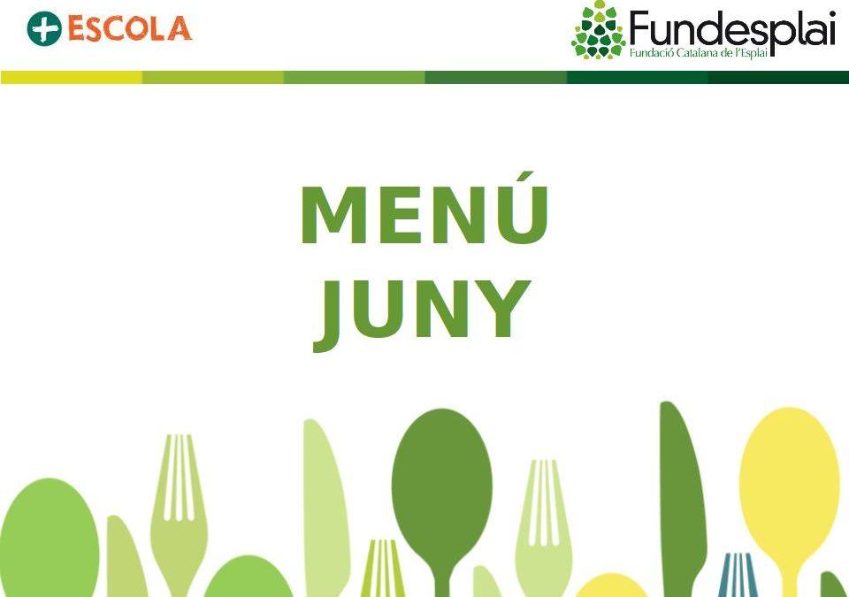 Menú de Juny